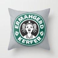Ermahgerd, Kerfer! Throw Pillow