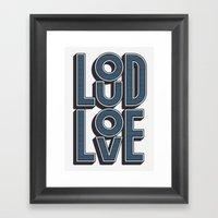 LOUD LOVE Framed Art Print
