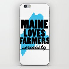Maine loves farmers, seriously. iPhone & iPod Skin