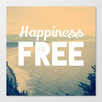 Happiness is Free. Canvas Print