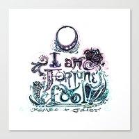 O, I am Fortune's Fool! Canvas Print
