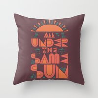 All Under The Same Sun Throw Pillow