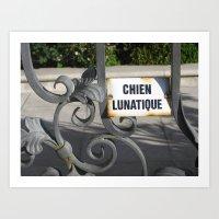 Crazy Dog (Chien Lunatiq… Art Print