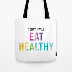 New Year's Resolution Poster - TODAY I WILL EAT HEALTHY Tote Bag