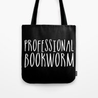 Tote Bag featuring Professional Bookworm - … by Bookwormboutique