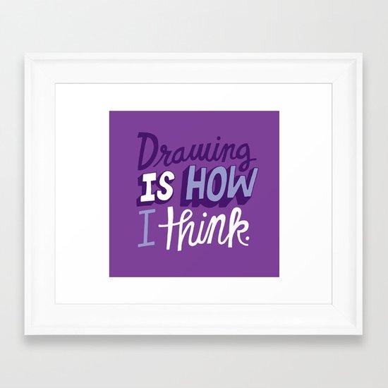 How I Think Framed Art Print
