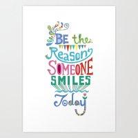 Be The Reason Someone Sm… Art Print