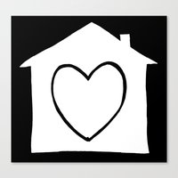 Home Is Where The Heart … Canvas Print