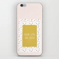 Dream, Love & Laugh iPhone & iPod Skin