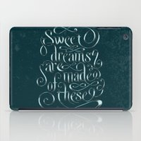 Sweet Dreams Are Made Of These iPad Case