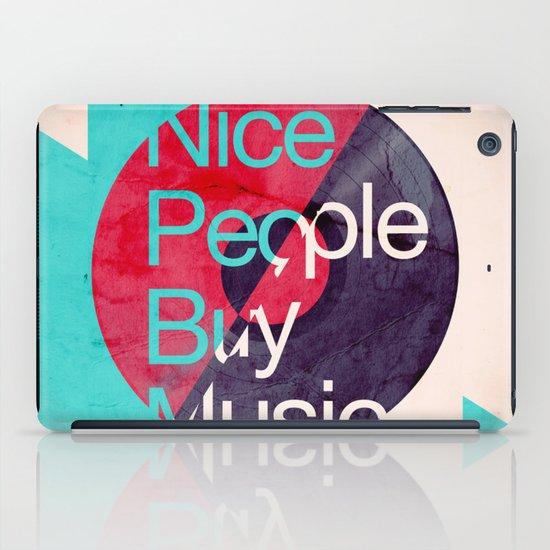 Nice People Buy Music iPad Case