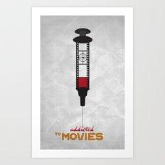 Addicted: Movies Art Print