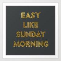 Easy Like Sunday Morning #2 Art Print