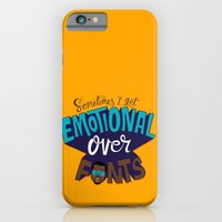 iPhone & iPod Case featuring Sometimes I get emotional over fonts... by Chris Piascik