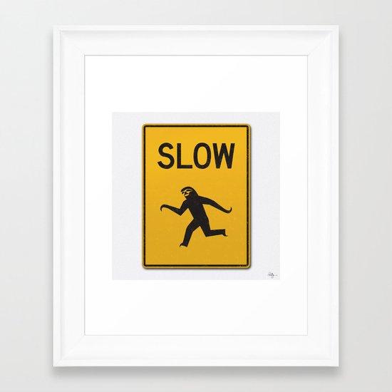 Just Slow Framed Art Print