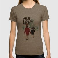 ALL IS FULL OF LOVE Womens Fitted Tee Tri-Coffee SMALL
