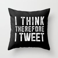 I think therefore I tweet (on black) Throw Pillow