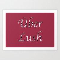 Uber Lush Pink Art Print