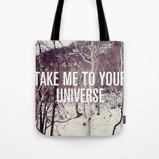 Take Me To You Universe Tote Bag