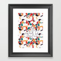 Life Is Nothing But A Cr… Framed Art Print