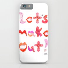 Let's Make Out! iPhone 6 Slim Case