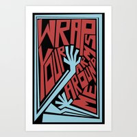 Wrap Your Arms Around Me Art Print