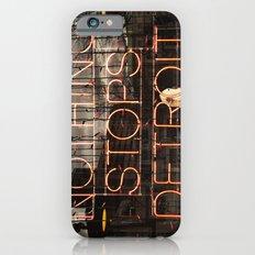 Nothing Stops Detroit Slim Case iPhone 6s