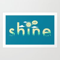 i will shine Art Print
