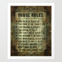 House Rules - read em an weep! no excuses tolerated! Art Print