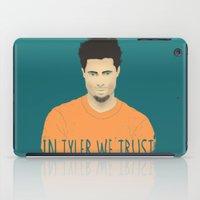 In Tyler we trust iPad Case