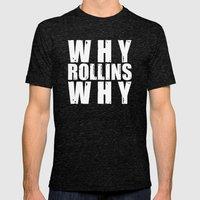 Why Rollins Why Mens Fitted Tee Tri-Black SMALL