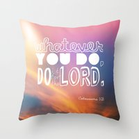 Do It For The LORD Throw Pillow