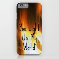 You Light Up My World iPhone 6 Slim Case