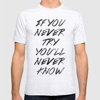 If You Never Try (White) Mens Fitted Tee Ash Grey SMALL