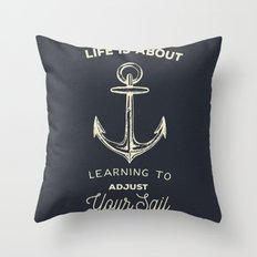 Learn to Adjust your Sail Throw Pillow