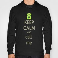 Keep Calm Call Hoody