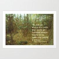 Blaze Your Own Trail Art Print