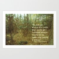 Blaze Your Own Trail Art Print