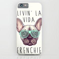 French Bulldog - Livin' … iPhone 6 Slim Case