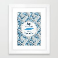 Life Is A Journey - Surf… Framed Art Print