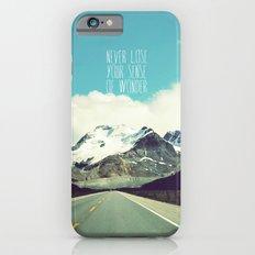 never lose your sense of wonder iPhone 6 Slim Case