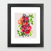 Stop And Smell The Roses Framed Art Print