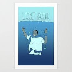 I Can't Breathe Art Print