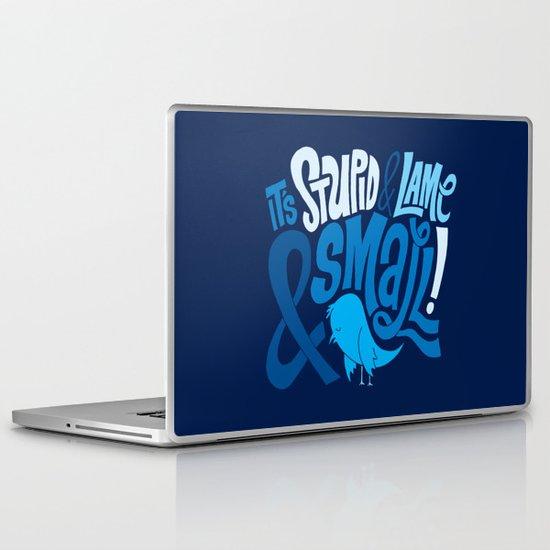 Stupid Twitter! Laptop & iPad Skin