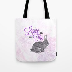 Love is in the hare. Tote Bag