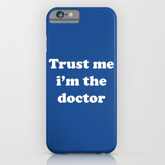 Doctor Who - Trust me i'm the doctor iPhone & iPod Case