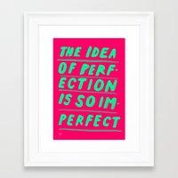IMPERFECT Framed Art Print