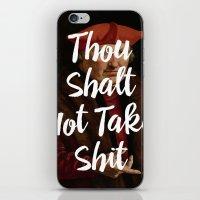 Thou Shalt Not Take Shit iPhone & iPod Skin