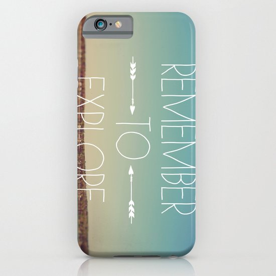 Remember to Explore iPhone & iPod Case
