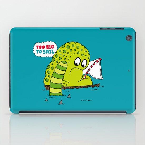 Too Big To Sail iPad Case